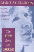 Cover-Bild zu The View from the Ground (eBook) von Gellhorn, Martha
