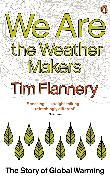 Cover-Bild zu We are the Weather Makers (eBook) von Flannery, Tim