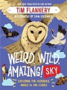 Cover-Bild zu Weird, Wild, Amazing! Sky: Exploring the Incredible World in the Clouds (eBook) von Flannery, Tim