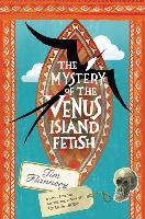 Cover-Bild zu The Mystery of the Venus Island Fetish von Flannery, Tim