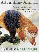 Cover-Bild zu Astonishing Animals (eBook) von Flannery, Tim