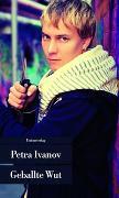 Cover-Bild zu Geballte Wut von Ivanov, Petra