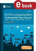 Cover-Bild zu Einführungsstunden Grammatik Französisch Lj. 3-4 (eBook) von Knoll, Vera