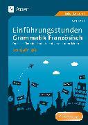 Cover-Bild zu Einführungsstunden Grammatik Französisch Lj. 3-4 von Knoll, Vera