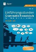 Cover-Bild zu Einführungsstunden Grammatik Französisch Lernjahr 1-2 von Knoll, Vera