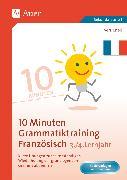 Cover-Bild zu 10-Minuten-Grammatiktraining Französisch Lj. 3-4 von Knoll, Vera
