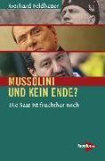 Cover-Bild zu Feldbauer, Gerhard: Mussolini und kein Ende?