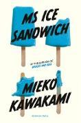 Cover-Bild zu Ms Ice Sandwich (eBook) von Kawakami, Mieko