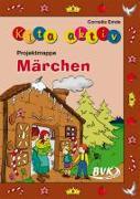 Cover-Bild zu Kita aktiv Märchen von Emde, Cornelia