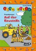 """Cover-Bild zu Kita aktiv """"Projektmappe Auf der Baustelle"""" von Emde, Cornelia"""