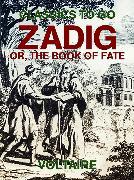 Cover-Bild zu Zadig: Or, The Book of Fate (eBook) von Voltaire