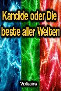 Cover-Bild zu Kandide oder Die beste aller Welten (eBook) von Voltaire