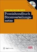 Cover-Bild zu Praxishandbuch Stromverteilungsnetze von Hiller, Thomas
