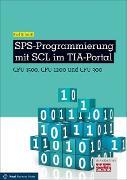 Cover-Bild zu SPS-Programmierung mit SCL im TIA-Portal (eBook) von Schmitt, Karl
