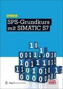 Cover-Bild zu SPS-Grundkurs mit SIMATIC S7 von Kaftan, Jürgen