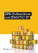 Cover-Bild zu SPS-Aufbaukurs mit SIMATIC S7 (eBook) von Kaftan, Jürgen