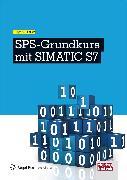 Cover-Bild zu SPS-Grundkurs mit SIMATIC S7 (eBook) von Kaftan, Jürgen