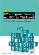 Cover-Bild zu SPS-Programmierung mit SCL im TIA-Portal von Schmitt, Karl
