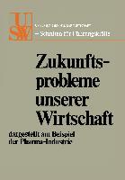 Cover-Bild zu Zukunftsprobleme unserer Wirtschaft von Albach, Horst