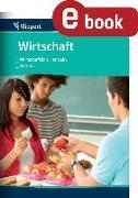 Cover-Bild zu Wirtschaftlich handeln - Märkte (eBook) von Hofmann, Heike