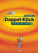 Cover-Bild zu Doppel-Klick, Das Sprach- und Lesebuch, Südwest, Band 5: 9. Schuljahr, Schülerbuch von Andris, Benildis