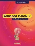 Cover-Bild zu Doppel-Klick, Das Sprach- und Lesebuch, Nordrhein-Westfalen, 7. Schuljahr, Schülerbuch von Briem, Filiz