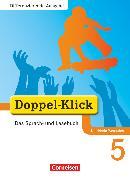 Cover-Bild zu Doppel-Klick, Das Sprach- und Lesebuch, Differenzierende Ausgabe Nordrhein-Westfalen, 5. Schuljahr, Schülerbuch von Angert, Johannes