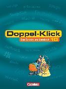 Cover-Bild zu Doppel-Klick, Das Sprach- und Lesebuch, Allgemeine Ausgabe, 10. Schuljahr, Schülerbuch von Becker, Heliane