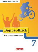 Cover-Bild zu Doppel-Klick, Das Sprach- und Lesebuch, Differenzierende Ausgabe, 7. Schuljahr, Schülerbuch von Beikirch, Sabrina