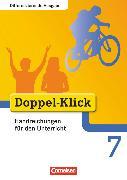 Cover-Bild zu Doppel-Klick, Das Sprach- und Lesebuch, Differenzierende Ausgabe, 7. Schuljahr, Handreichungen für den Unterricht von Gaile, Dorothee