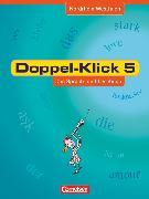 Cover-Bild zu Doppel-Klick, Das Sprach- und Lesebuch, Nordrhein-Westfalen, 5. Schuljahr, Schülerbuch von Briem, Filiz