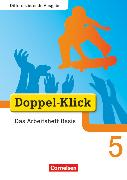 Cover-Bild zu Doppel-Klick, Das Sprach- und Lesebuch, Differenzierende Ausgabe, 5. Schuljahr, Das Arbeitsheft Basis, Mit Lösungen von Adam, Grit