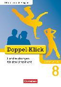 Cover-Bild zu Doppel-Klick, Das Sprach- und Lesebuch, Differenzierende Ausgabe Nordrhein-Westfalen, 8. Schuljahr, Handreichungen für den Unterricht von Altschuh-Riederer, Petra