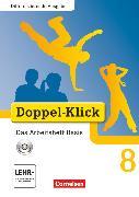 Cover-Bild zu Doppel-Klick, Das Sprach- und Lesebuch, Differenzierende Ausgabe, 8. Schuljahr, Das Arbeitsheft Basis mit CD-ROM, Mit Lösungen von Adam, Grit
