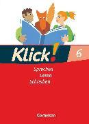 Cover-Bild zu Klick! Deutsch, Westliche Bundesländer, 6. Schuljahr, Sprechen, Lesen, Schreiben, Schülerbuch von Angel, Margret
