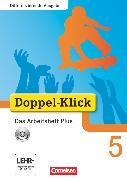 Cover-Bild zu Doppel-Klick, Das Sprach- und Lesebuch, Differenzierende Ausgabe, 5. Schuljahr, Das Arbeitsheft Plus mit CD-ROM, Mit Lösungen von Adam, Grit