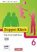 Cover-Bild zu Doppel-Klick, Das Sprach- und Lesebuch, Differenzierende Ausgabe, 6. Schuljahr, Das Arbeitsheft Basis mit CD-ROM, Mit Lösungen von Adam, Grit