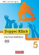 Cover-Bild zu Doppel-Klick, Das Sprach- und Lesebuch, Differenzierende Ausgabe, 5. Schuljahr, Das Arbeitsheft Basis mit CD-ROM, Mit Lösungen von Adam, Grit