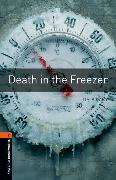 Cover-Bild zu Oxford Bookworms Library: Level 2:: Death in the Freezer von Vicary, Tim