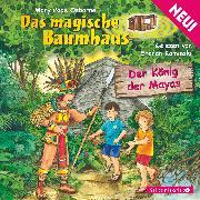 Cover-Bild zu Der König der Mayas (Audio Download) von Osborne, Mary Pope