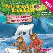 Cover-Bild zu Auf den Spuren der Eisbären (Audio Download) von Osborne, Mary Pope