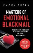 Cover-Bild zu Masters of Emotional Blackmail von Green, Emory