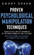 Cover-Bild zu Proven Psychological Manipulation Techniques von Green, Emory