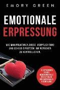 Cover-Bild zu Emotionale Erpresser von Green, Emory