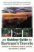Cover-Bild zu An Outdoor Guide to Bartram's Travels von Spornick, Charles D.