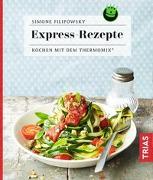 Cover-Bild zu Express-Rezepte von Filipowsky, Simone