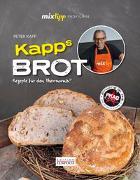 Cover-Bild zu mixtipp Profilinie: KAPPs Brot von Kapp, Peter