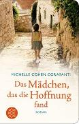 Cover-Bild zu Das Mädchen, das die Hoffnung fand von Cohen Corasanti, Michelle