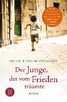 Cover-Bild zu Der Junge, der vom Frieden träumte (eBook) von Cohen Corasanti, Michelle