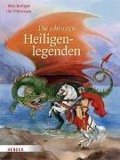 Cover-Bild zu Die schönsten Heiligenlegenden von Bolliger, Max